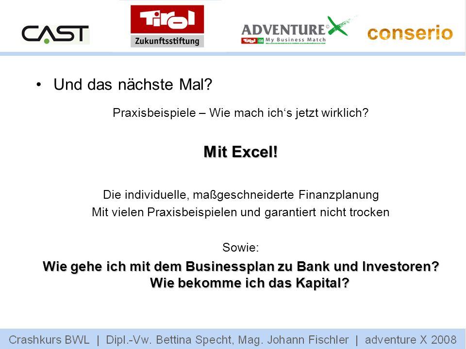 Und das nächste Mal Mit Excel!