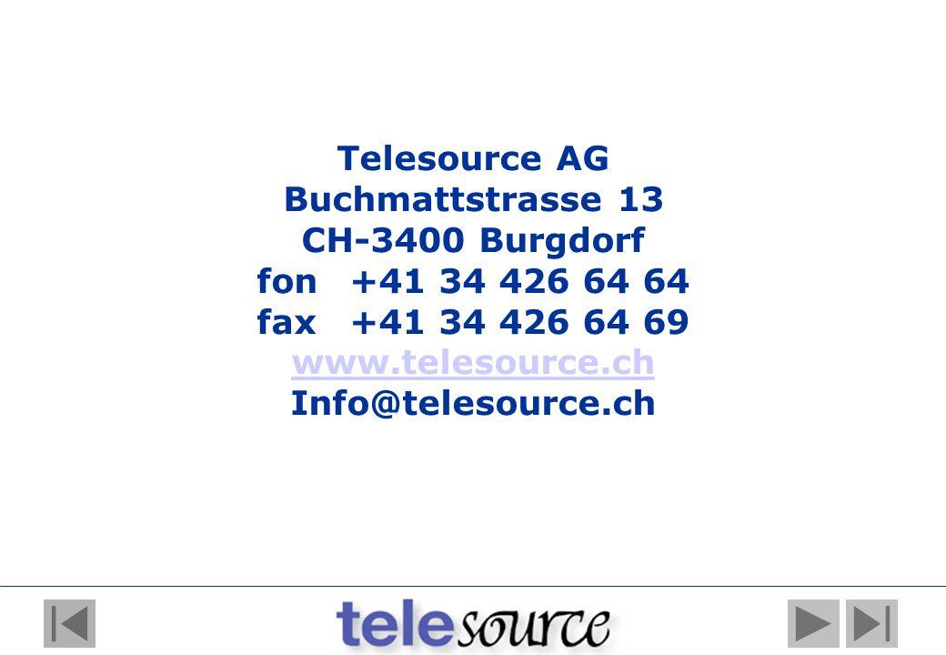 Telesource AG Buchmattstrasse 13. CH-3400 Burgdorf. fon +41 34 426 64 64. fax +41 34 426 64 69. www.telesource.ch.