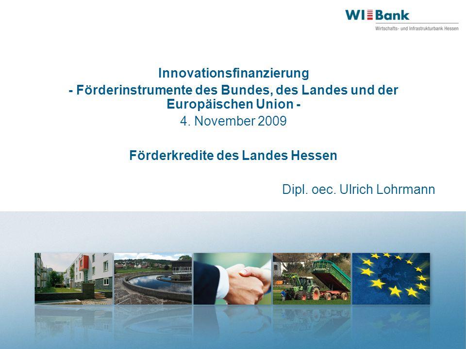 Innovationsfinanzierung Förderkredite des Landes Hessen