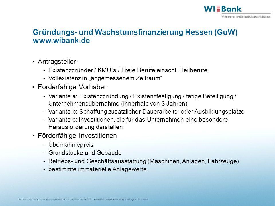 Gründungs- und Wachstumsfinanzierung Hessen (GuW) www.wibank.de