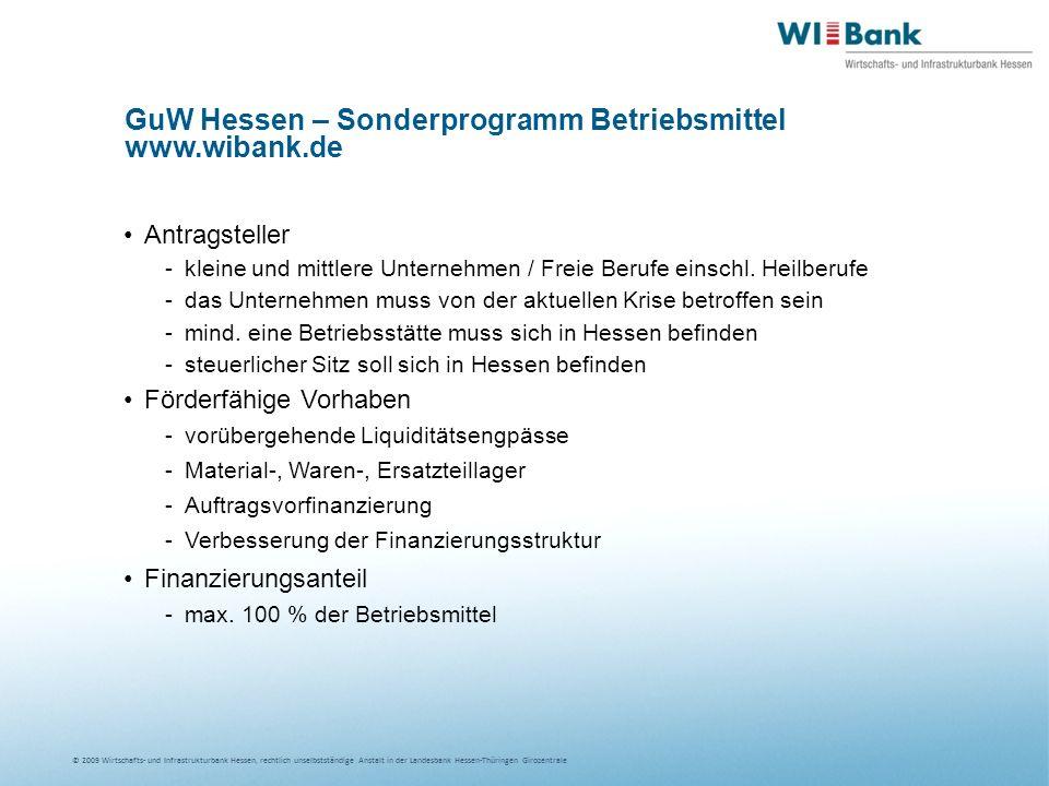 GuW Hessen – Sonderprogramm Betriebsmittel www.wibank.de