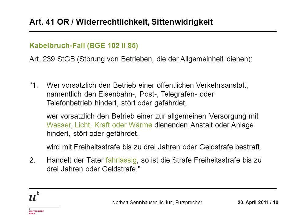 Kabelbruch-Fall (BGE 102 II 85)