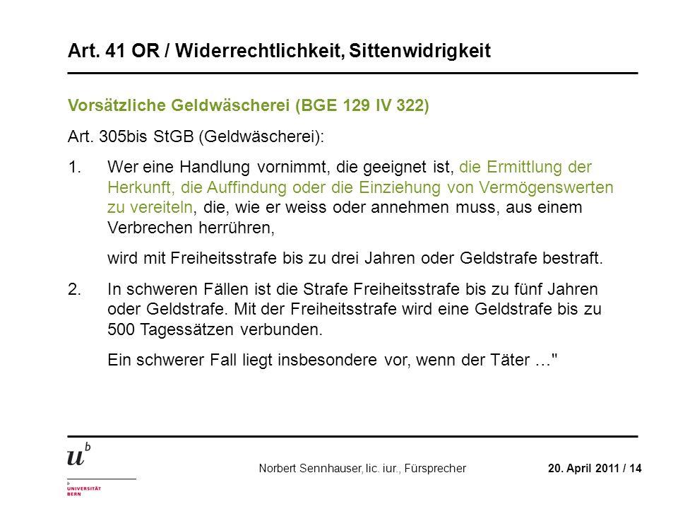 Vorsätzliche Geldwäscherei (BGE 129 IV 322)