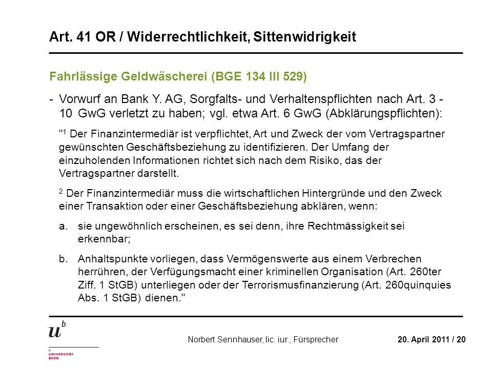 Fahrlässige Geldwäscherei (BGE 134 III 529)