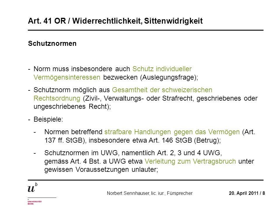Schutznormen - Norm muss insbesondere auch Schutz individueller Vermögensinteressen bezwecken (Auslegungsfrage);