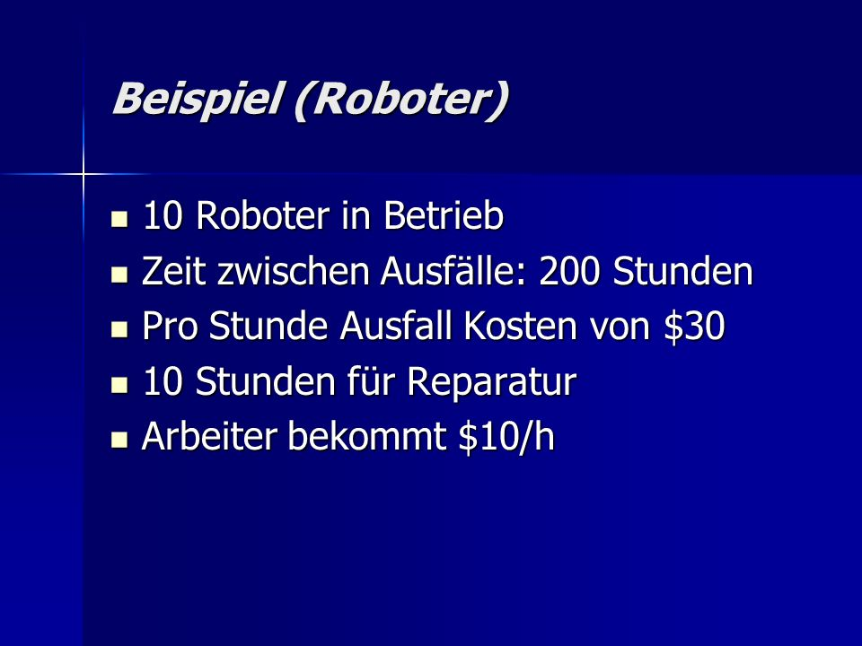 Beispiel (Roboter) 10 Roboter in Betrieb