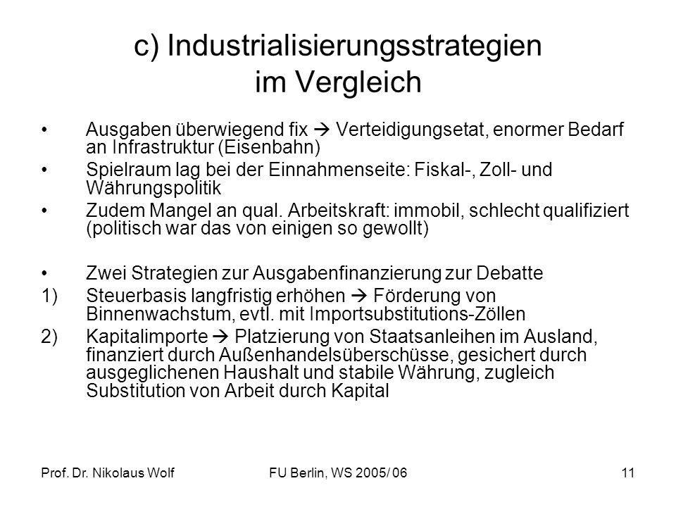 c) Industrialisierungsstrategien im Vergleich