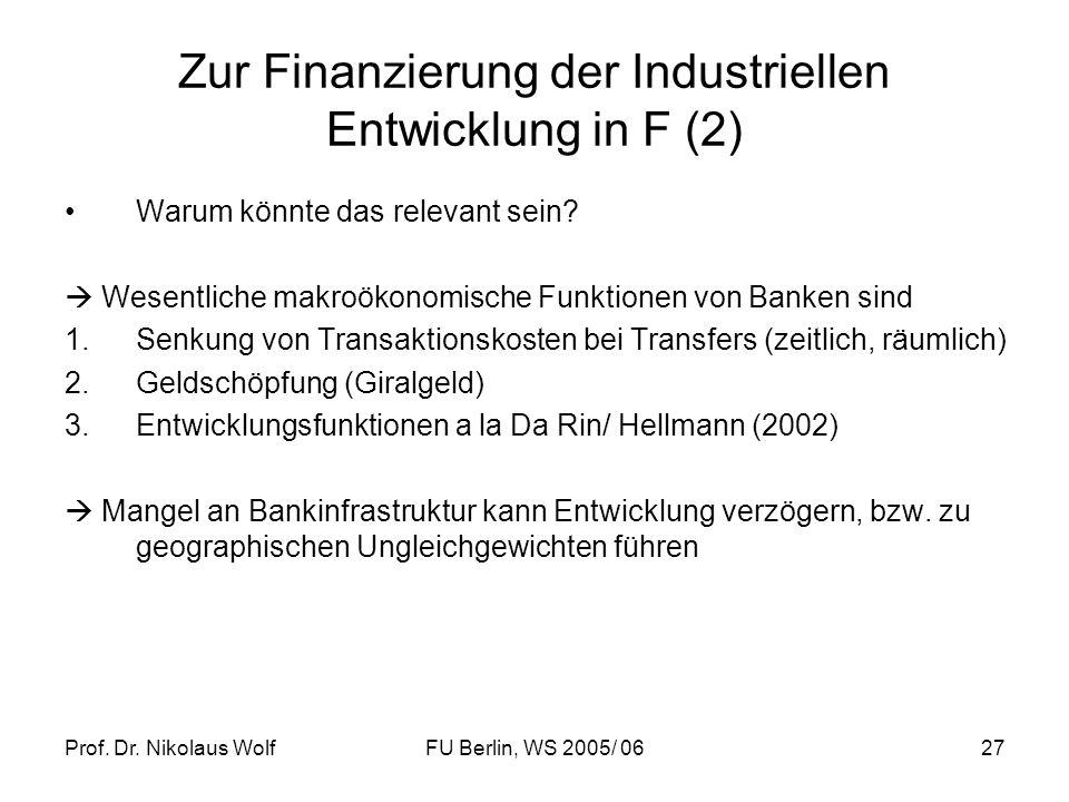 Zur Finanzierung der Industriellen Entwicklung in F (2)