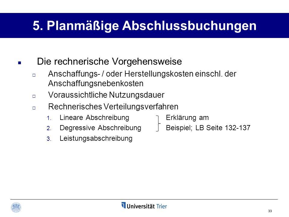 5. Planmäßige Abschlussbuchungen