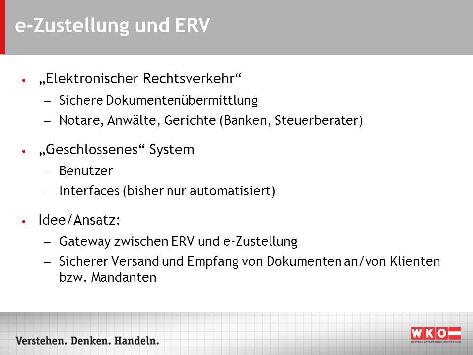 """e-Zustellung und ERV """"Elektronischer Rechtsverkehr"""