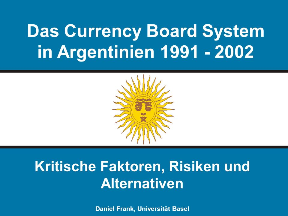 Das Currency Board System in Argentinien 1991 - 2002