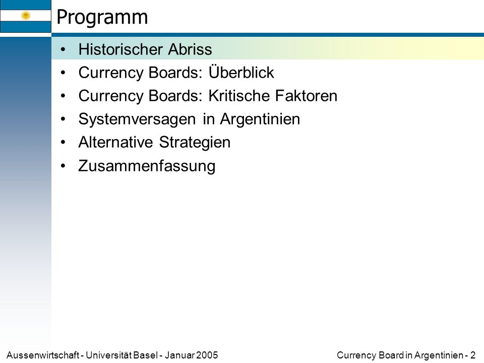 Programm Historischer Abriss Currency Boards: Überblick