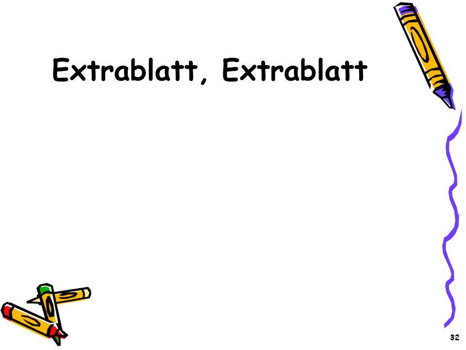 Extrablatt, Extrablatt