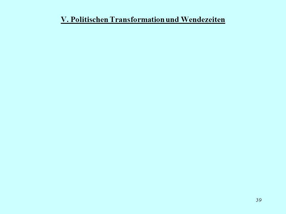 V. Politischen Transformation und Wendezeiten