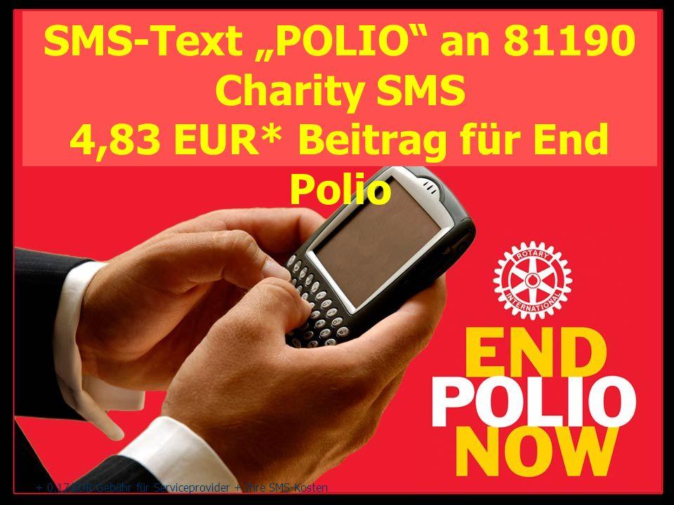 4,83 EUR* Beitrag für End Polio