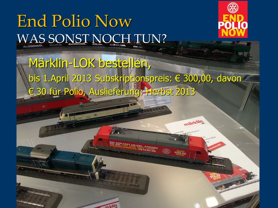 End Polio Now WAS SONST NOCH TUN