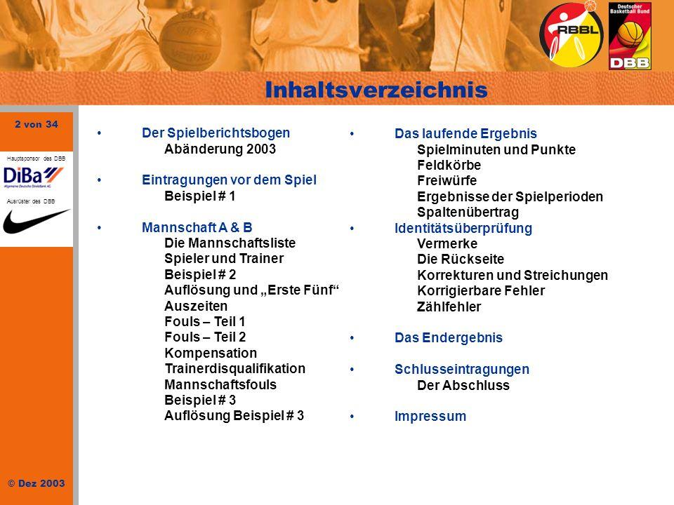 Inhaltsverzeichnis Der Spielberichtsbogen Abänderung 2003