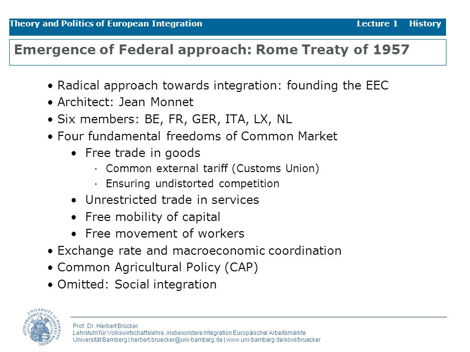 Emergence of Federal approach: Rome Treaty of 1957