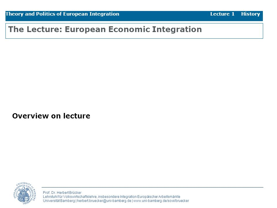 The Lecture: European Economic Integration