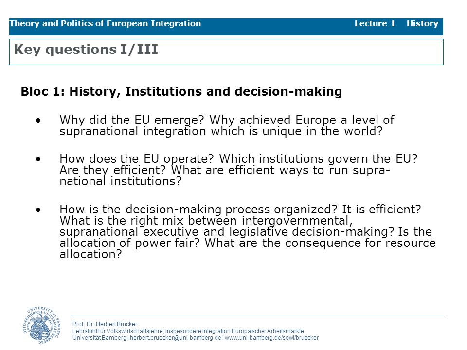 Key questions I/III Bloc 1: History, Institutions and decision-making