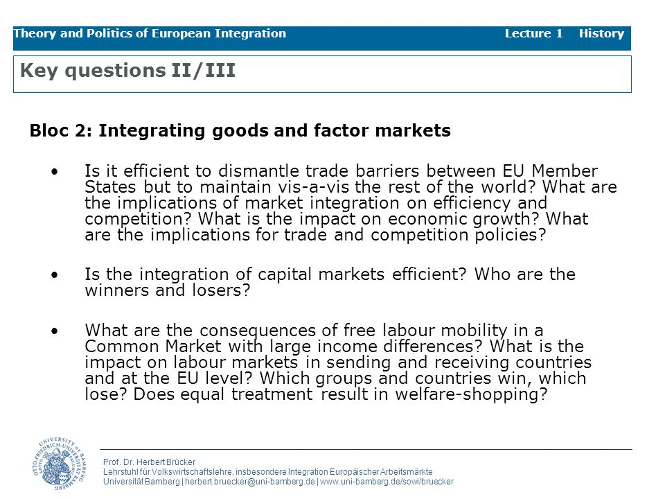 Key questions II/III Bloc 2: Integrating goods and factor markets