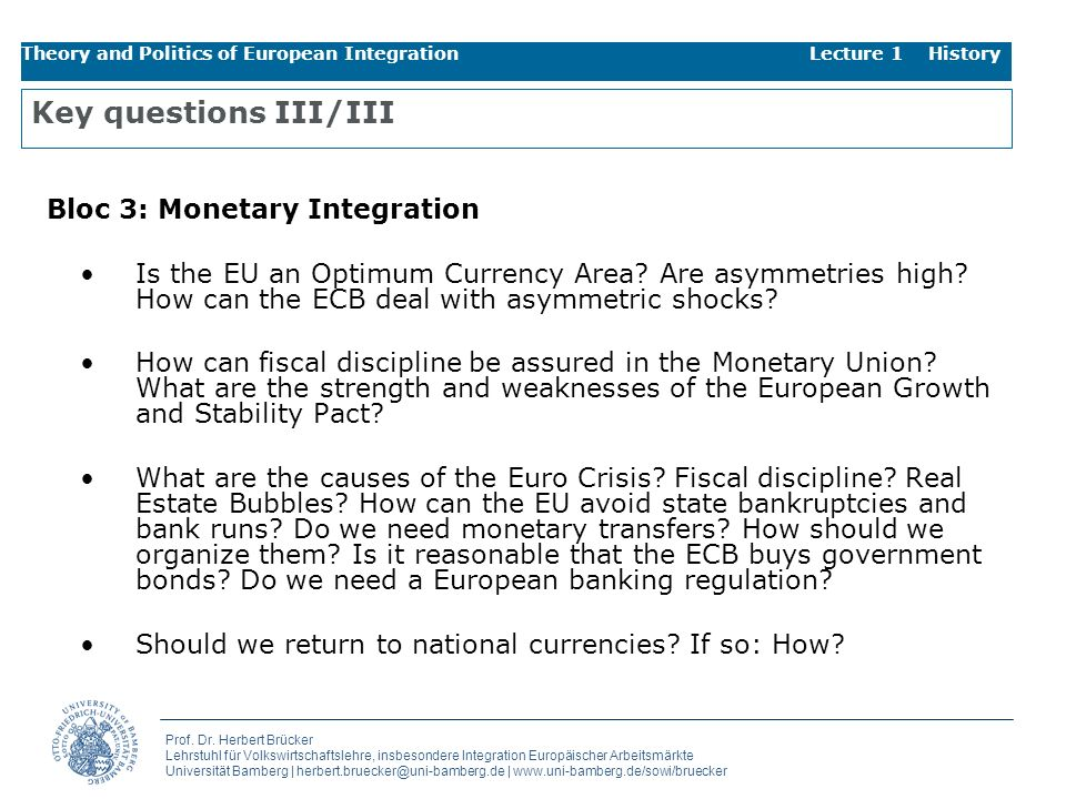 Key questions III/III Bloc 3: Monetary Integration