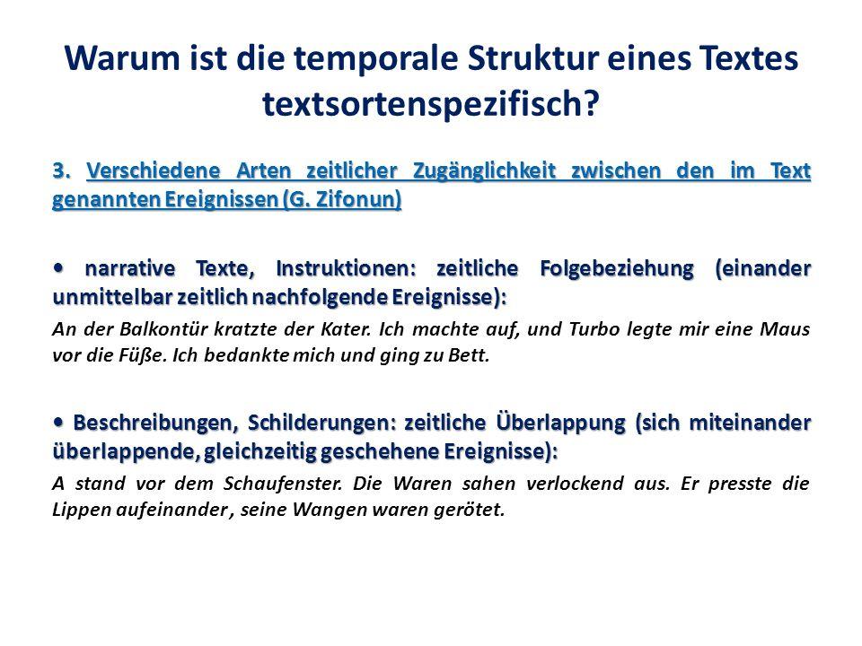 Warum ist die temporale Struktur eines Textes textsortenspezifisch