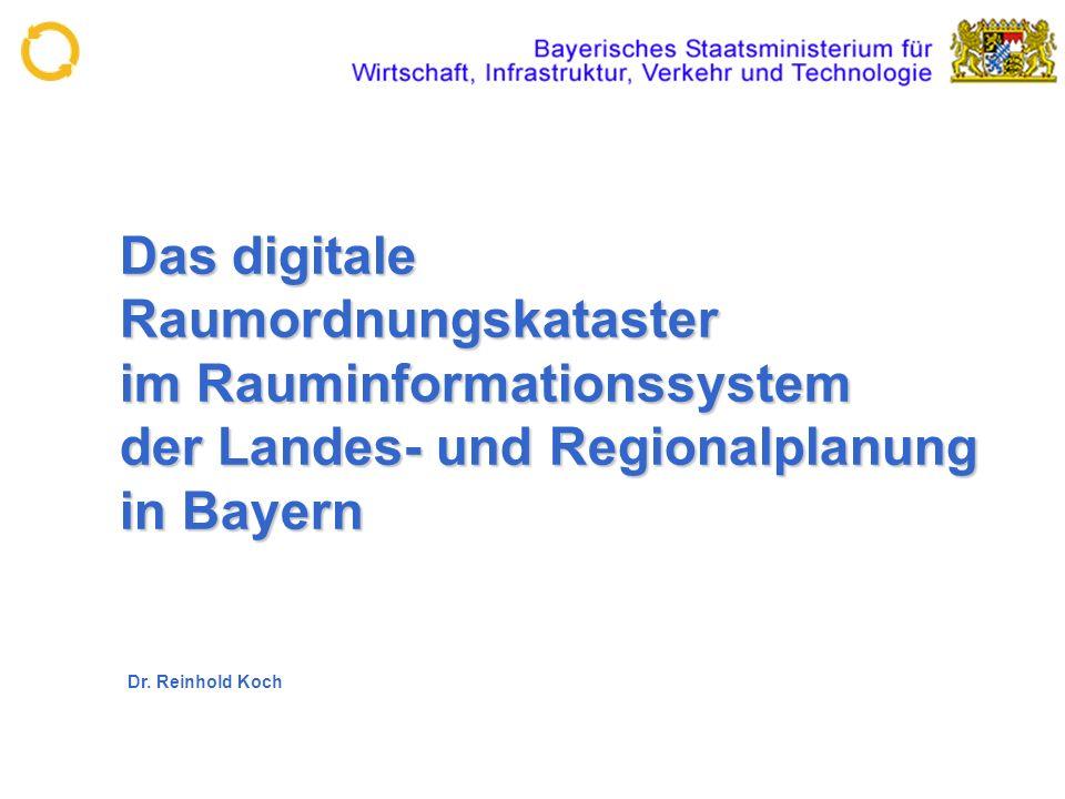 Das digitale Raumordnungskataster im Rauminformationssystem der Landes- und Regionalplanung in Bayern