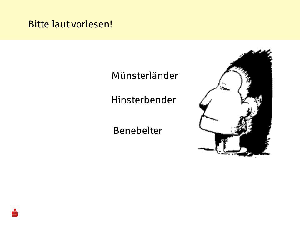 Bitte laut vorlesen! Münsterländer Hinsterbender Benebelter