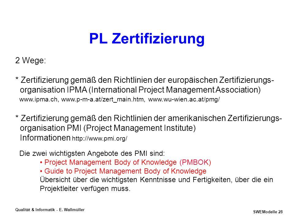 PL Zertifizierung 2 Wege: