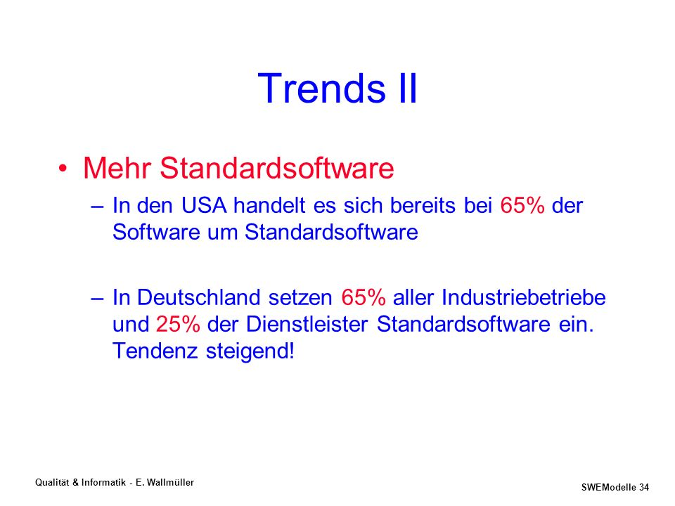 Trends II Mehr Standardsoftware