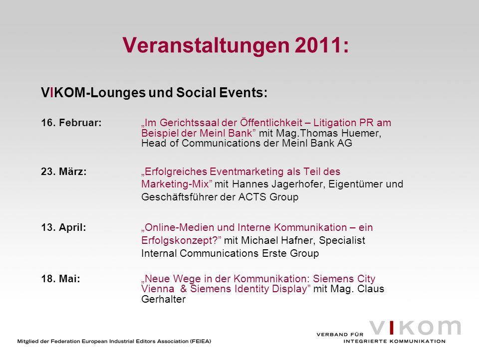 Veranstaltungen 2011: VIKOM-Lounges und Social Events: