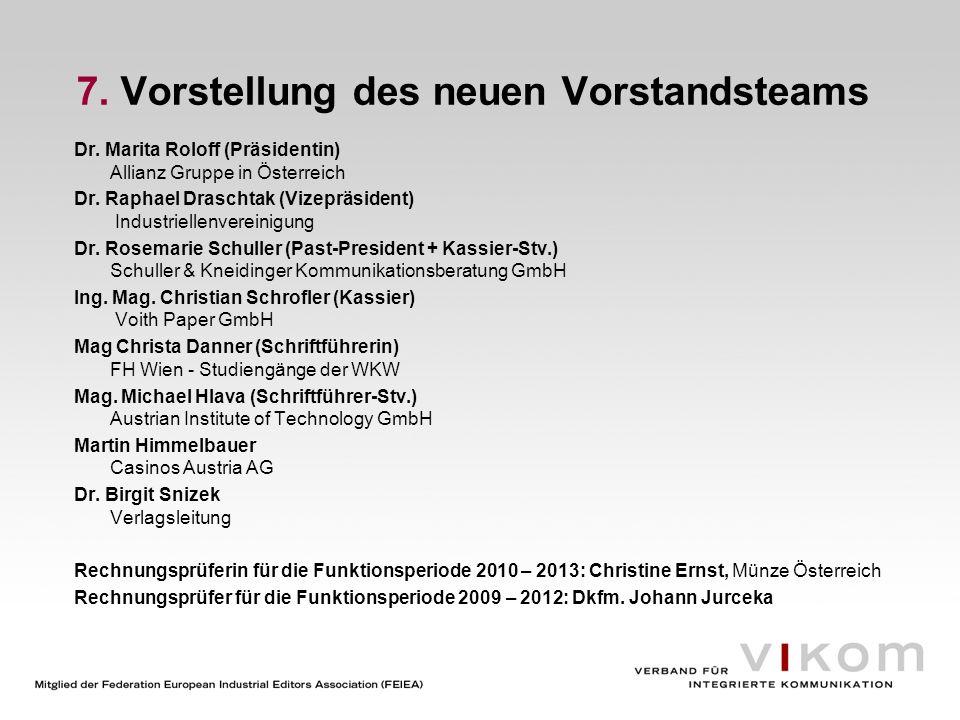 7. Vorstellung des neuen Vorstandsteams