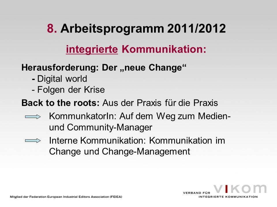 8. Arbeitsprogramm 2011/2012 integrierte Kommunikation: