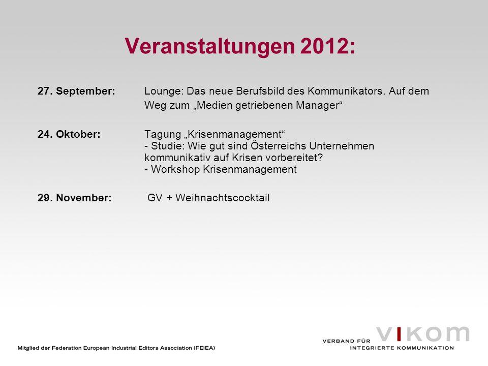 """Veranstaltungen 2012: 27. September: Lounge: Das neue Berufsbild des Kommunikators. Auf dem. Weg zum """"Medien getriebenen Manager"""