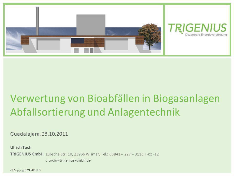 Verwertung von Bioabfällen in Biogasanlagen Abfallsortierung und Anlagentechnik