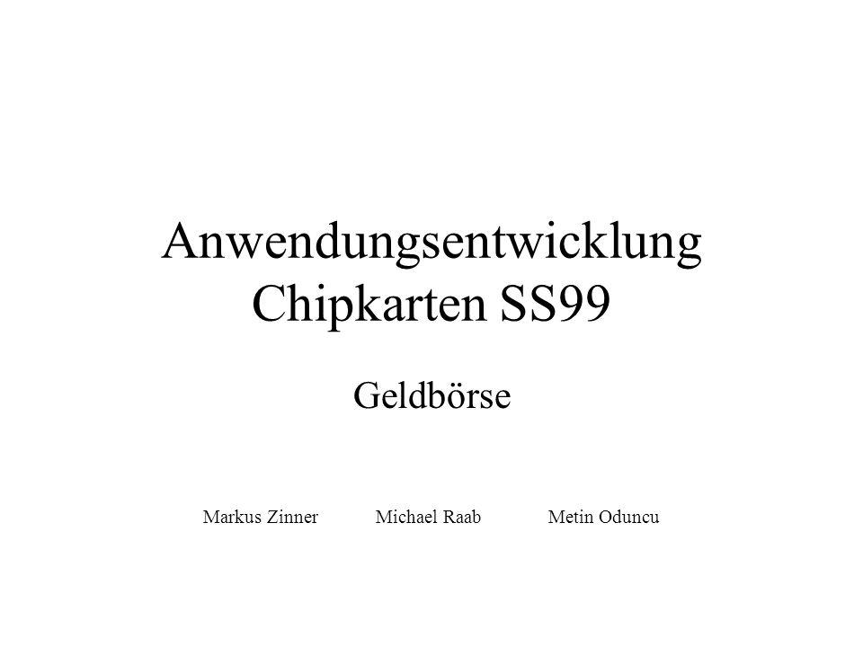 Anwendungsentwicklung Chipkarten SS99