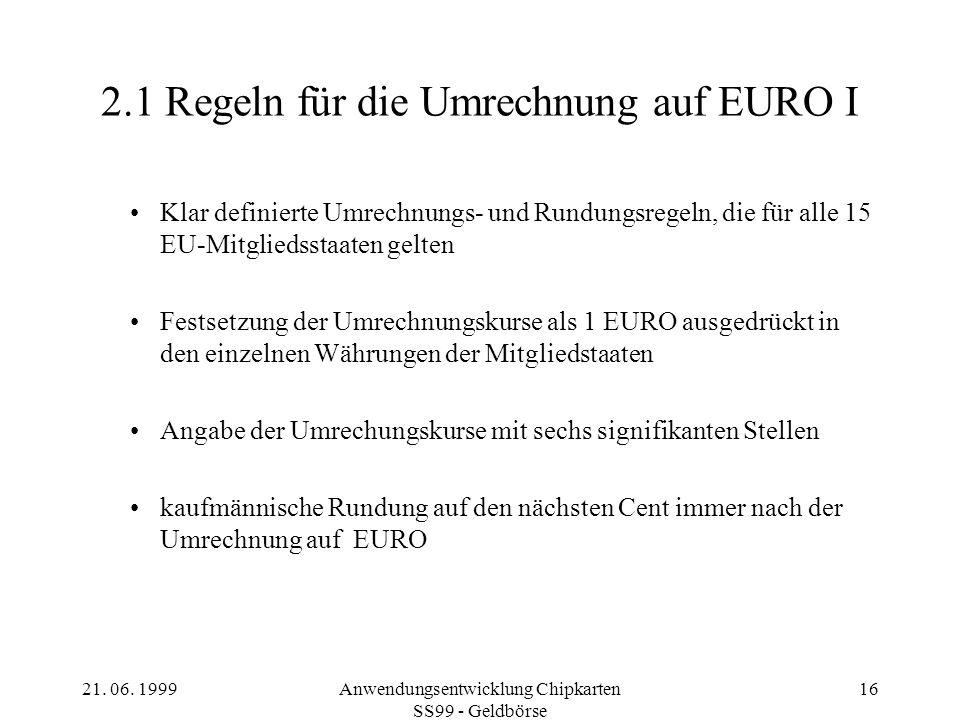 2.1 Regeln für die Umrechnung auf EURO I