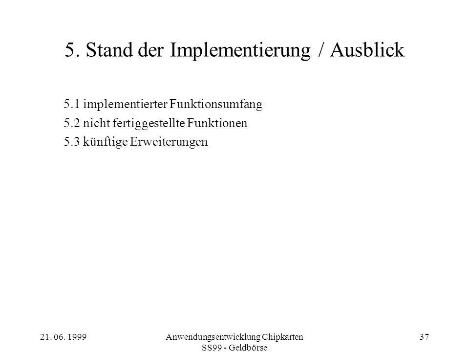5. Stand der Implementierung / Ausblick