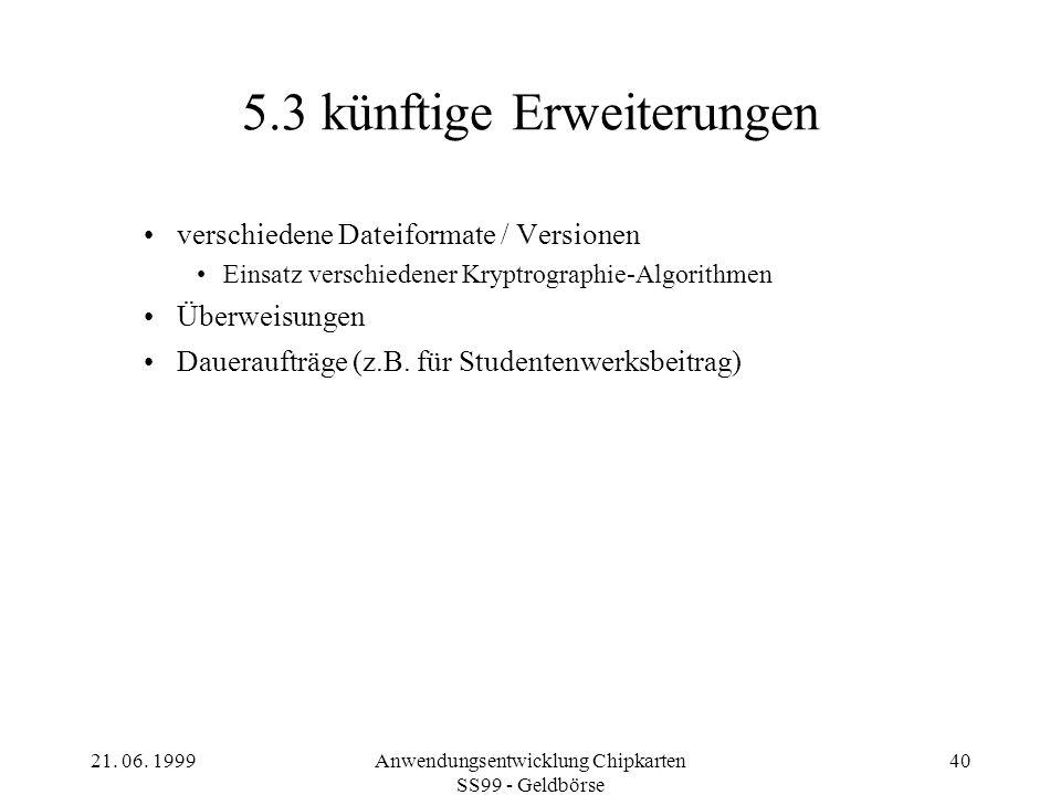 5.3 künftige Erweiterungen
