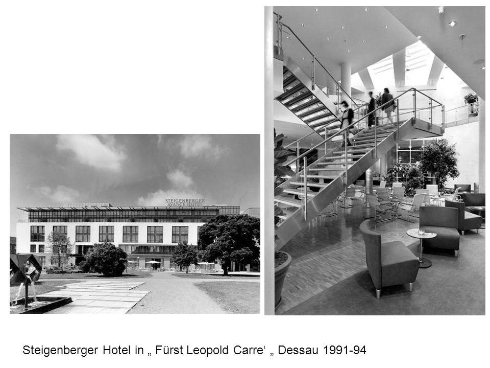 """Steigenberger Hotel in """" Fürst Leopold Carre' """" Dessau 1991-94"""