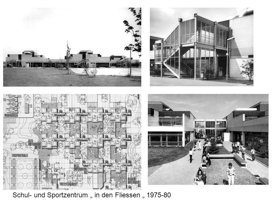 """Schul- und Sportzentrum """" in den Fliessen """" 1975-80"""