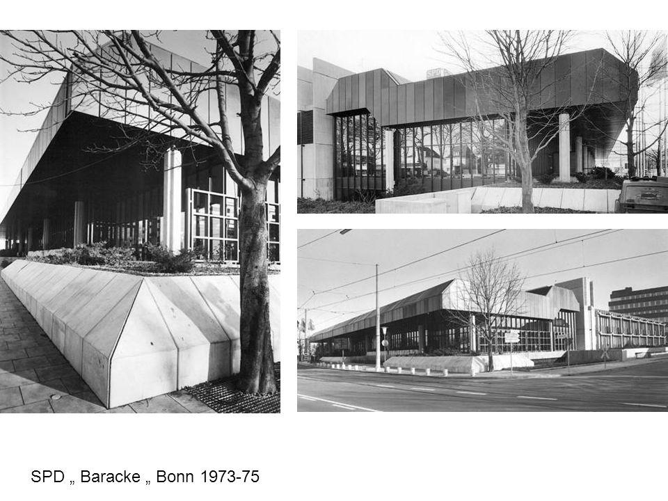 """SPD """" Baracke """" Bonn 1973-75"""