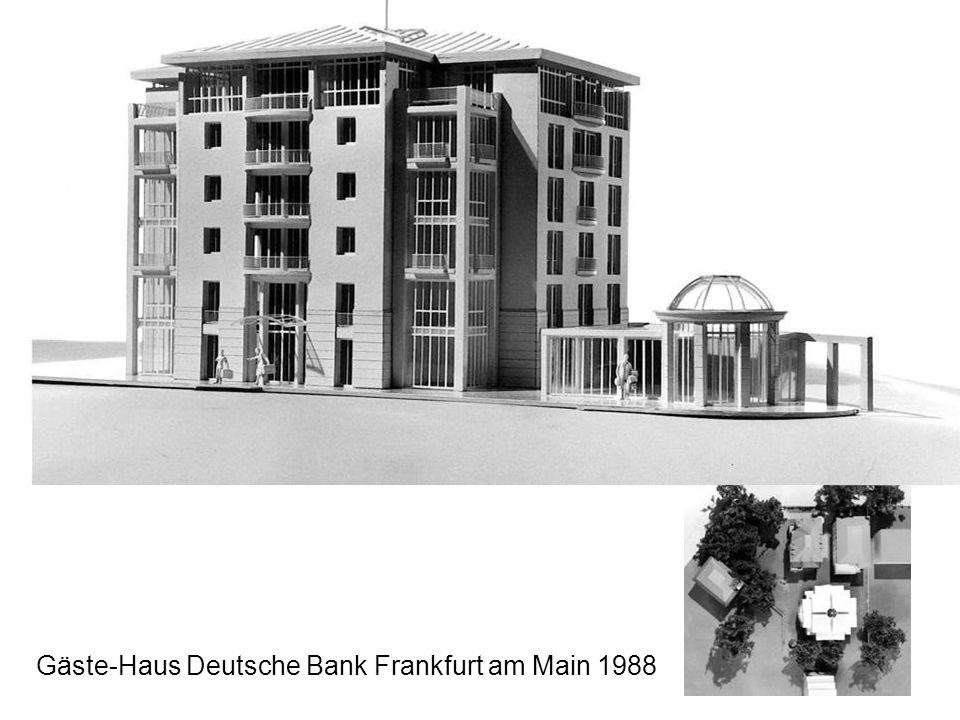 Gäste-Haus Deutsche Bank Frankfurt am Main 1988
