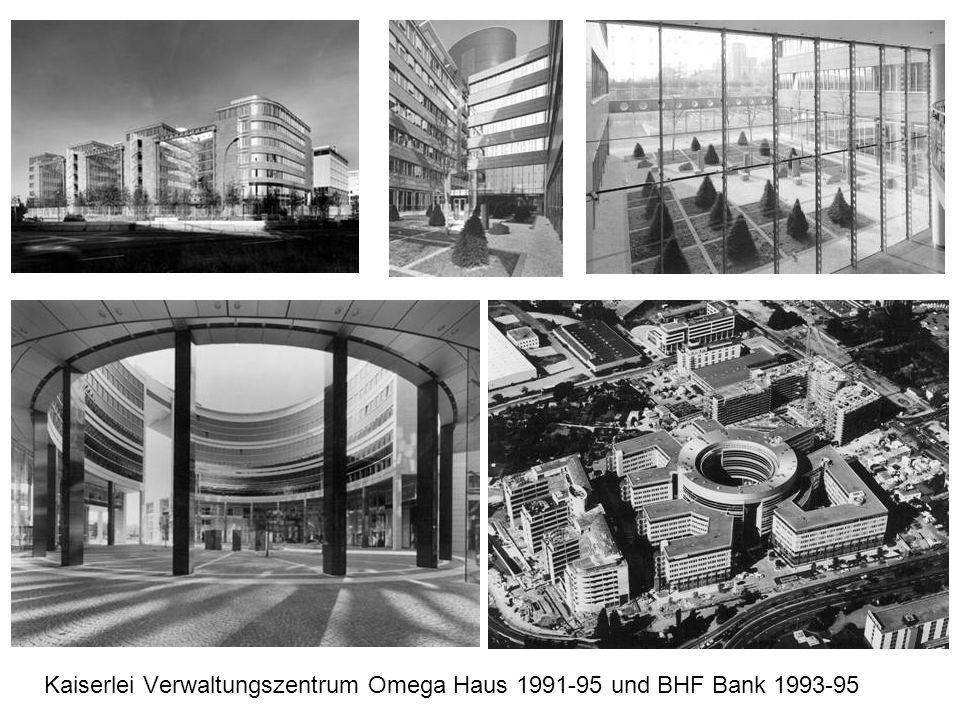 Kaiserlei Verwaltungszentrum Omega Haus 1991-95 und BHF Bank 1993-95