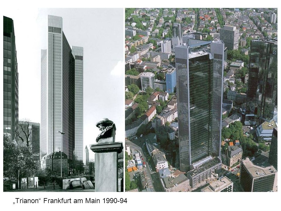 """Trianon Frankfurt am Main 1990-94"