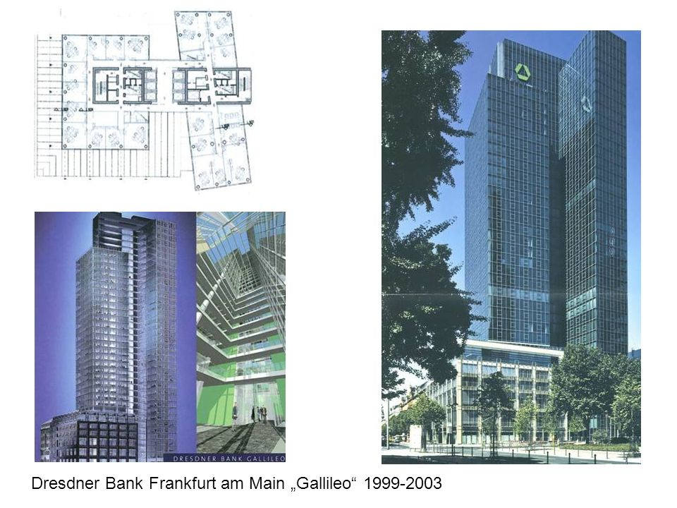 "Dresdner Bank Frankfurt am Main ""Gallileo 1999-2003"