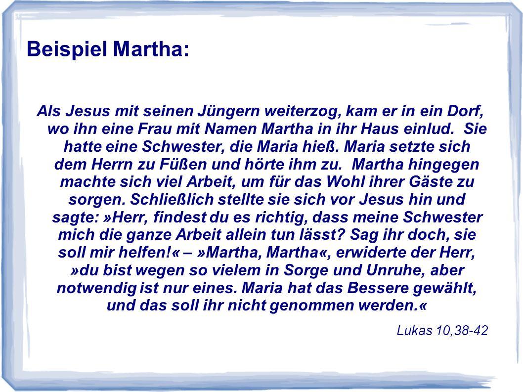 Beispiel Martha: