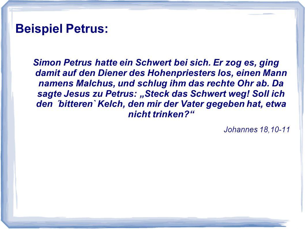 Beispiel Petrus: