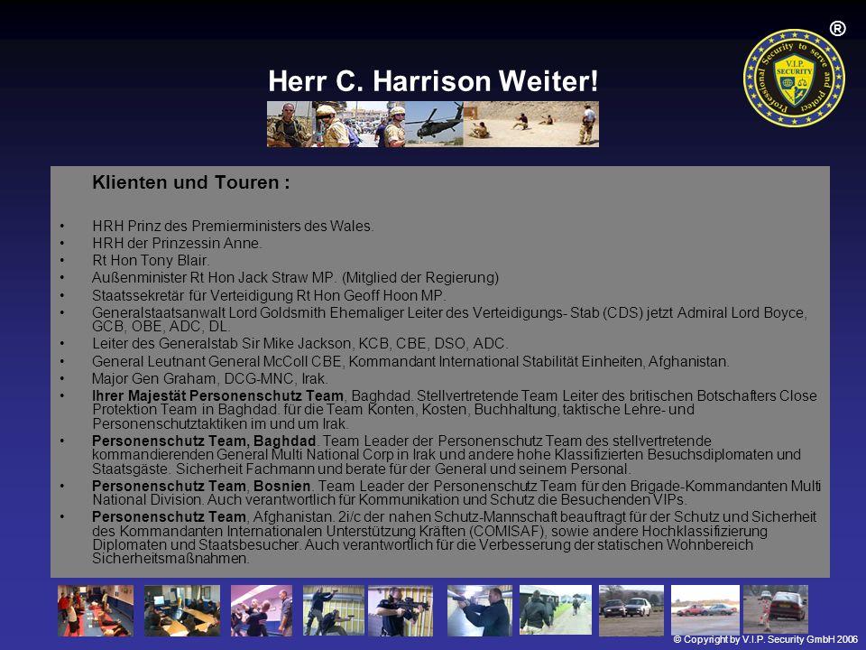 Herr C. Harrison Weiter! Klienten und Touren :